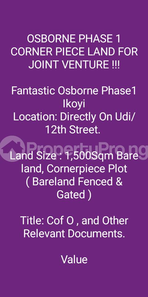 Joint   Venture Land Land for sale Udi/12th street, Osborne Phase 1, Ikoyi Lagos - 0